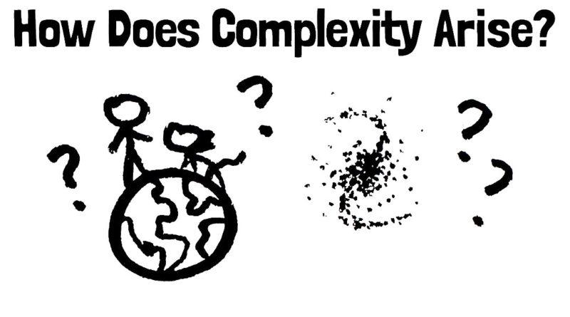 Karmaşıklık nasıl ortaya çıkar?