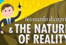 Gerçekliğin Doğası (Crash Course Philosophy #4) | Video
