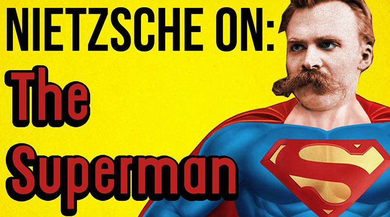 Nietzsche'nin üstinsan kavramı nedir?