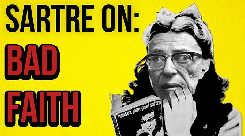 Sartre'ın 'kötü inanç' kavramı nedir?